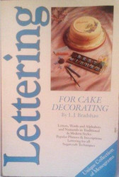 Lettering For Cake Decorating By L. J. Bradshaw--Discontinued