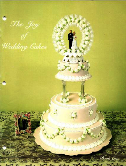 The Joy Of Wedding Cakes By Carole Faxon Discontinued Cake