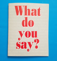 What Do You Say? By KopyKake Enterprises--Discontinued