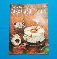 Easy to Decorate Cakes and Treats By Patty Pierce--Discontinued