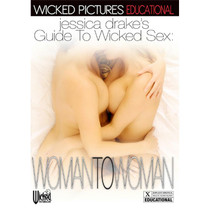 Jessica Drakes Guide To Wicked Sex: Woman To Woman DVD