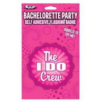"Flashing Badge: The ""I Do"" Crew Bachelorette"