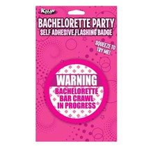 Flashing Badge: Warning Bachelorette Bar Crawl