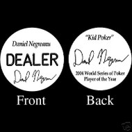 DANIEL NEGREANU PROFESSIONAL COLLECTOR'S DEALER BUTTON
