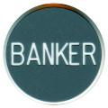 CASINO QUALITY BANKER Poker Dealer Button