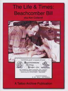 The Life & Times: Beachcomber Bill (aka Ken Cotterell)