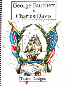 Brothers George Burchett & Charles Davis were famous English tattooists. This book of line drawing from their flash features some of their best designs. Line drawing by Melina Knitter.  37 pages  8 x 11