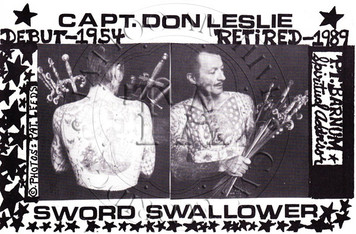 Capt. Don debuted in 1954 as a sword swallower and after 35 years, retired in 1989. 4 x 6
