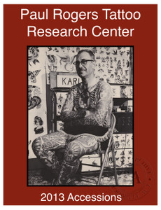 2013 Paul Rogers Tattoo Research Center Accession Book