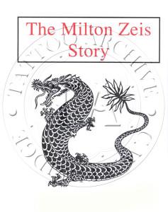 The Milton Zeis Story