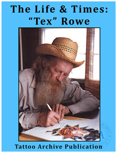 "The Life & Times:  ""Tex"" Rowe"
