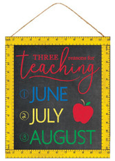 "14""H X 12""L THREE REASONS FOR TEACHING - BLK/YLLW/RED/GRN/BLUE"