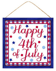 "10""SQ MDF ""HAPPY 4TH OF JULY"" SIGN - RED/WHITE/BLUE"