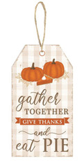 "12""H X 6.5""L GATHER TOGETHER/THANKS TAG - ORN/BRN/WHT/TAN/CRM"