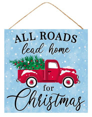 """10""""SQ ALL ROADS LEAD HOME SIGN - RED/WHITE/GREEN"""