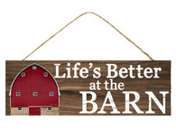 """15""""L X 5""""H Life's Better At The Barn Sign - Brown/White/Red"""