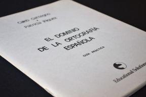 El Dominio de la Ortographia Espanola
