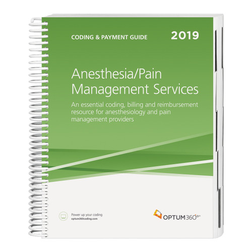 The Coding and Payment Guide for Anesthesia/Pain Management Services is your onestop coding, reimbursement, and documentation resource developed exclusively for anesthesia and pain management. This comprehensive and easy-to-use guide is updated for 2019 and organized by specialty-specific CPT® codes. Each code includes its official description and lay description, coding tip, documentation and reimbursement tips, Medicare edits, and is crosscoded to common ICD-10-CM diagnosis codes to complete the coding process. Getting to the code information you need has never been so easy