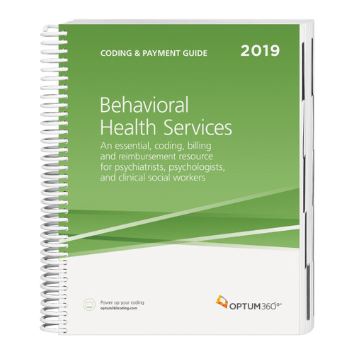 The Coding and Payment Guide forBehavioral Health Servicesis your one-stop coding, reimbursement, and documentation resource developed exclusively for behavioral health. This comprehensive and easy-to-use guide is updated for 2019 and organized by specialty-specific CPT® codes. Each code includes its official description and lay description, coding tip, documentation and reimbursement tips, Medicare edits, and is cross-coded to common  ICD-10-CM diagnosis codes to complete the coding process. Getting to the code information you need has never been so easy.