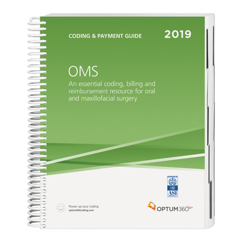 The Coding Guide for OMS is your one-stop coding, reimbursement, and documentation resource developed exclusively for OMS. Co-produced with the American Association of Oral and Maxillofacial Surgeons (AAOMS),this comprehensive and easy-to-use guide is updated for 2019 and organized by specialty-specific CDT and CPT® codes.