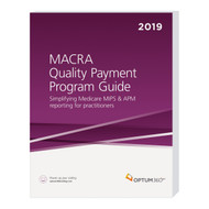 Get expert direction on the Quality Payment Program (QPP) mandated under MACRA, with emphasis on the two participation tracks: 1) the Merit-Based Incentive Payment System (MIPS) and 2) Advanced Alternative Payment Systems (APMs). The 2019 edition will provide an overview of the program with information to get started or continue with the QPP. Also included are changes proposed and finalized by CMS, with information on the new reporting method virtual groups and performance period reporting requirements, low-volume threshold and scoring, as well as new tips and tools to understand and use Quality Resource and Use Reports (QRURs). Examples and decision trees assist clinicians in understanding how the program works and how to keep up-to-date with the program.