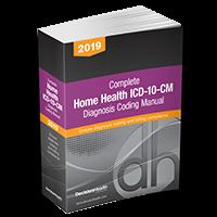 0e215df844732 2019 Complete Home Health ICD-10-CM Diagnosis Coding Manual