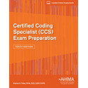 Certified Coding Specialist (CCS) Exam Preparation provides the added knowledge and test-taking skills to face the CCS certification exam with confidence.