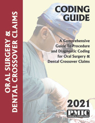 2021 CODING GUIDE ORAL SURGERY & DENTAL CROSSOVER CLAIMS