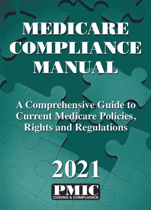 MEDICARE COMPLIANCE MANUAL 2021