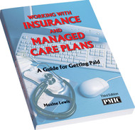 WORKING WITH INS & MANAGED CARE PLNS [3E]