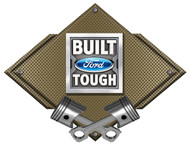 Built Ford Tough Bronze Carbon Diamond Metal Art Wall Sign