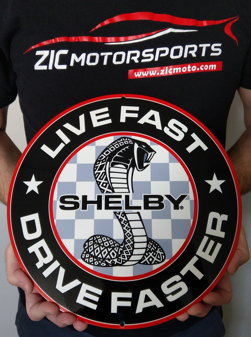 Shelby Live Fast Drive Faster