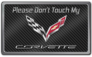 2014-2018 Corvette C7 Stingray - Don't Touch My Corvette Dash Plaque Black