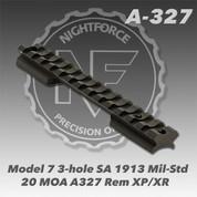 Nightforce A327: Model 7 3-Hole SA 1913 Mil-Std- 20 MOA Rem XP/XR