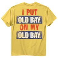 Old Bay On My Old Bay Mens T-Shirt - 00264 - Maryland Apparel - christophersgiftshop.com