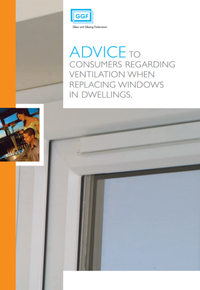 Advice to Consumers Regarding Ventilation when Replacing Windows in Dwellings (ref: 30.6)