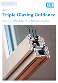 Triple Glazing Guidance: Guidance for IGU Manufacturers, Frame Fabricators and Installers (ref: 4.2.2)
