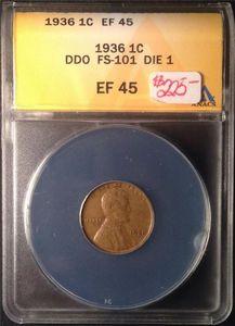 1936 WHEAT PENNY FS-101 DIE 1 DDO ANACS CERTIFIED EF 45