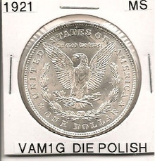 1921P Morgan Dollar  VAM 1G Polished Reverse MS