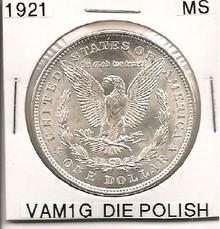 1921P Morgan Dollar  VAM 1G Polished Reverse MS