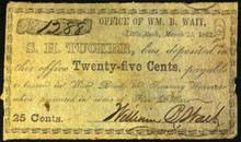 1862 LITTLE ROCK ARKANSAS S.H. TUCKER 25 CENTS PAYABLE IN WAR BONDS HAND SIGNED