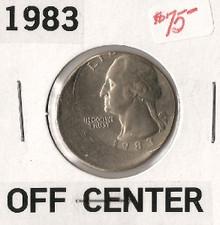 1983 OFF CENTER Washington Quarter ERROR Ch Unc