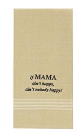 IF MAMA AINT HAPPY D/T
