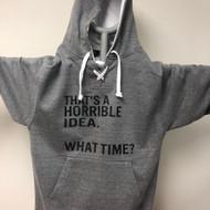 Horrible Idea Hockey Hoodie