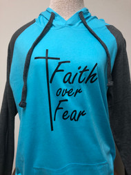 Faith Over Fear Raglan Hoodie