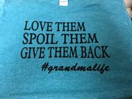 #Gma Life T-Shirt