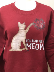 You Had Me At Meow (Cat) Sweatshirt