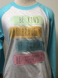 Be Yourself 3/4 Raglan Sleeve Top