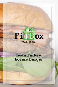 Lean Turkey Lovers Burger on a Whole Grain Bun