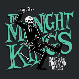 "LP The Midnight Kings ""Band Of The Thousand Dances"""